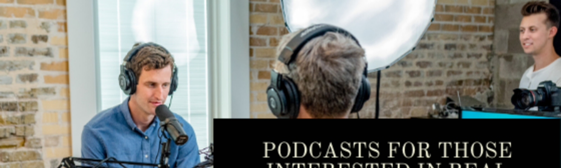 Dakota Timm—Podcasts For Those Interested In Real Estate