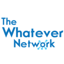 The Whatever Network