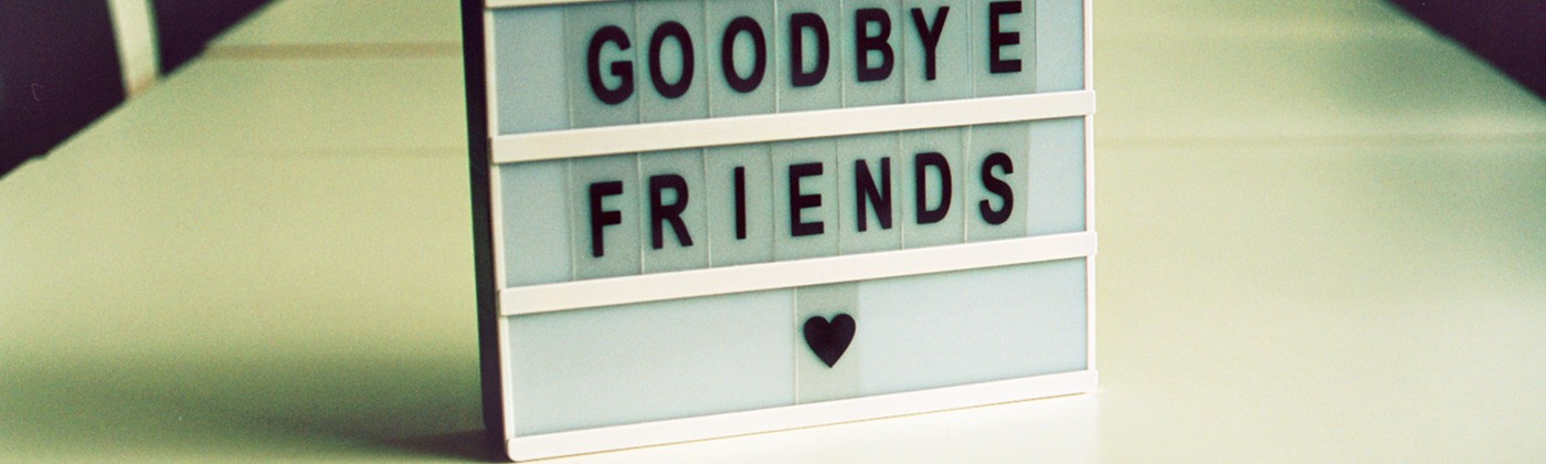 "A photograph saying ""Goodbye friends"""