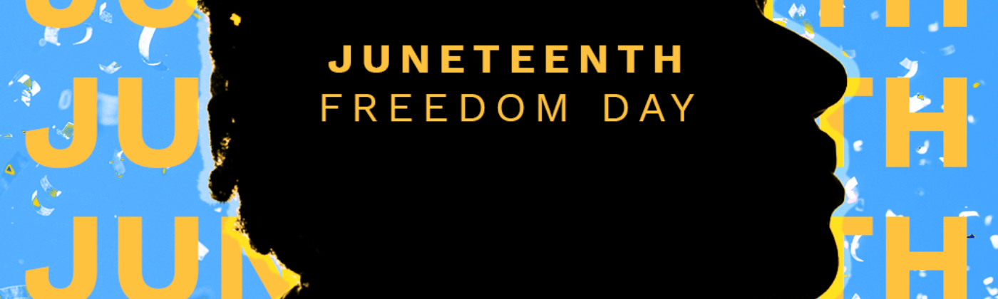 A silhouette of a man with hair in twists in front of a blue background. Text reads Juneteenth: Freedom Day.