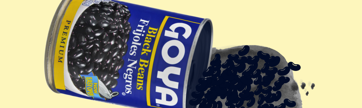 Photo illustration of spilled Goya beans by Maggie Chirdo.