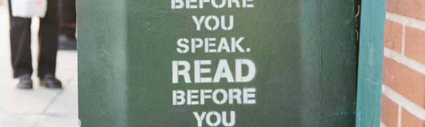 An image saying: Think before you speak. Read before you think.