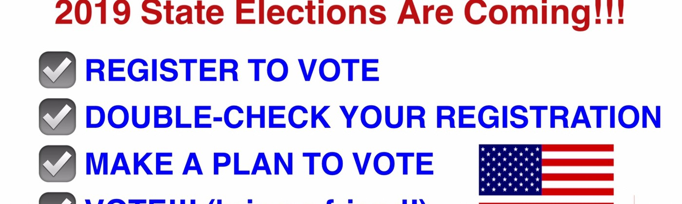 Text image with checklist for LA, MS, VA voters to register, double-check registration, make a plan, and go vote!