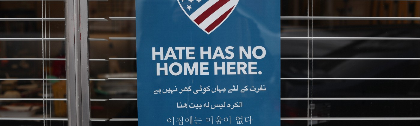 """Sign saying """"Hate Has No Home Here"""""""