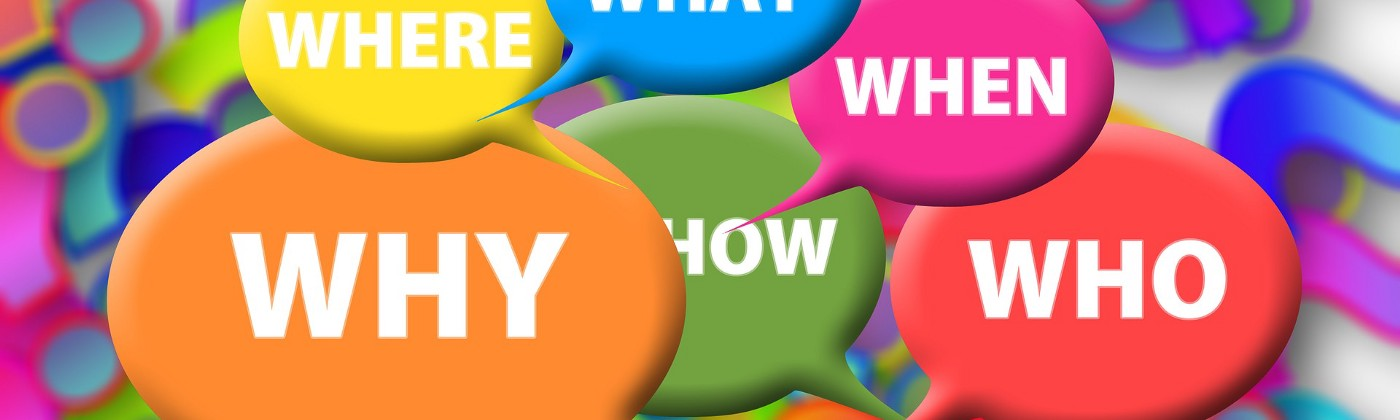 multicolored image of thought bubbles that say where, what, when, why, how, who