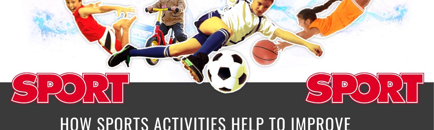 How Sports Activities Help To Improve The Quality Of Children's Life