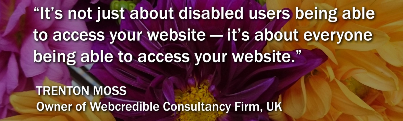A graphic with a quote from Trenton Moss about web accessibility.