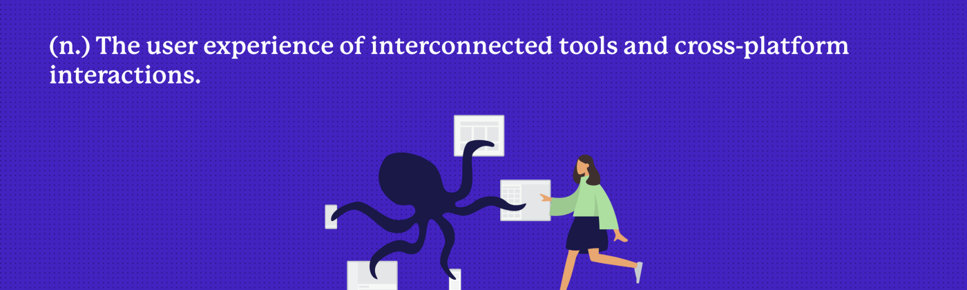 Interusability is the user experience of interconnected tools and cross platform interactions