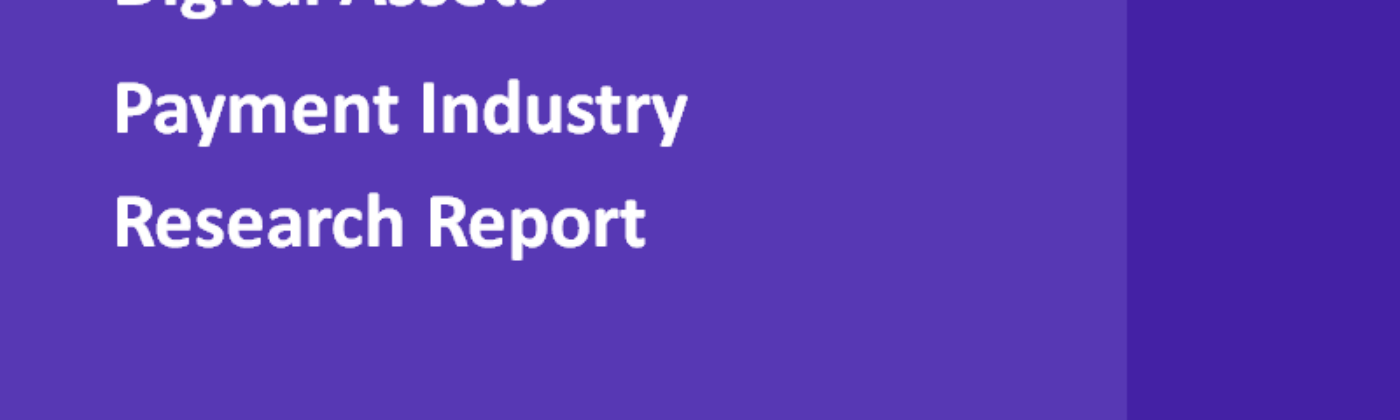 Digital Assets Payment Industry Research Report | TokenInsight