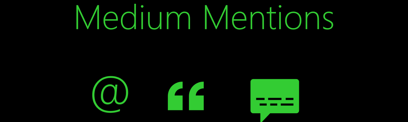 medium mentions, medium mention user, medium how to mention user, how to mention someone on medium, mention medium story