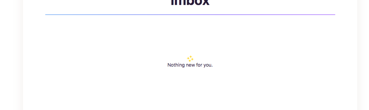 The Imbox view of Hey.com when there is no new email, a review by Vinish Garg.