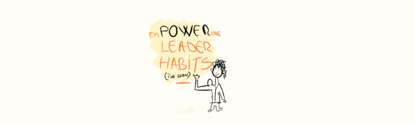 Empowering leader habits
