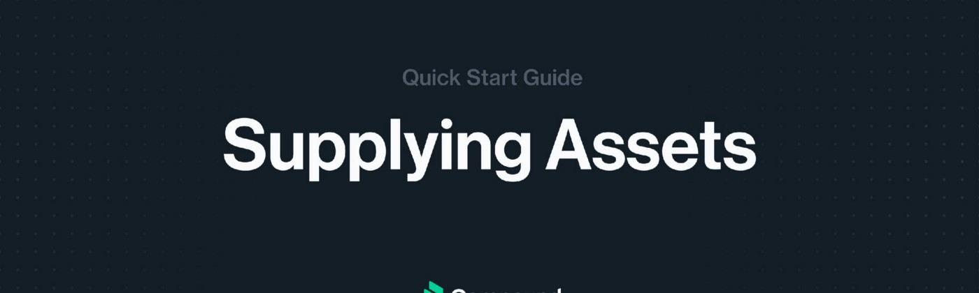 Developer Guide for Supplying Crypto Assets to the Compound Protocol