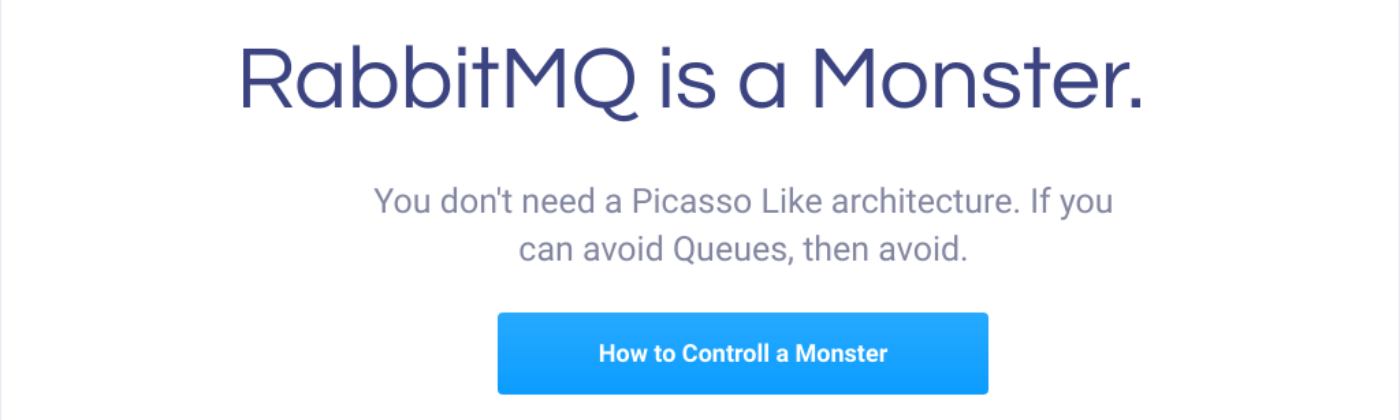 RabbitMQ is a Moster