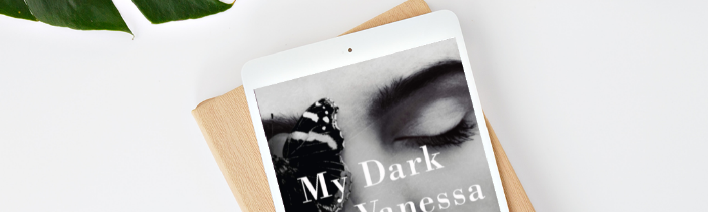 Ebook of My Dark Vanessa with coffee and monstera leaf.