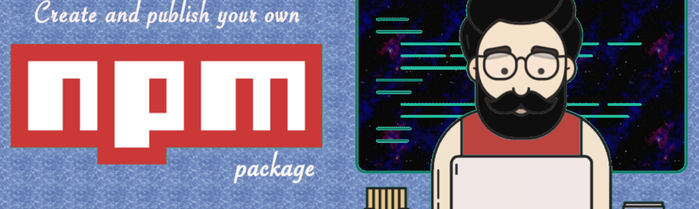 create and publish your own npm package