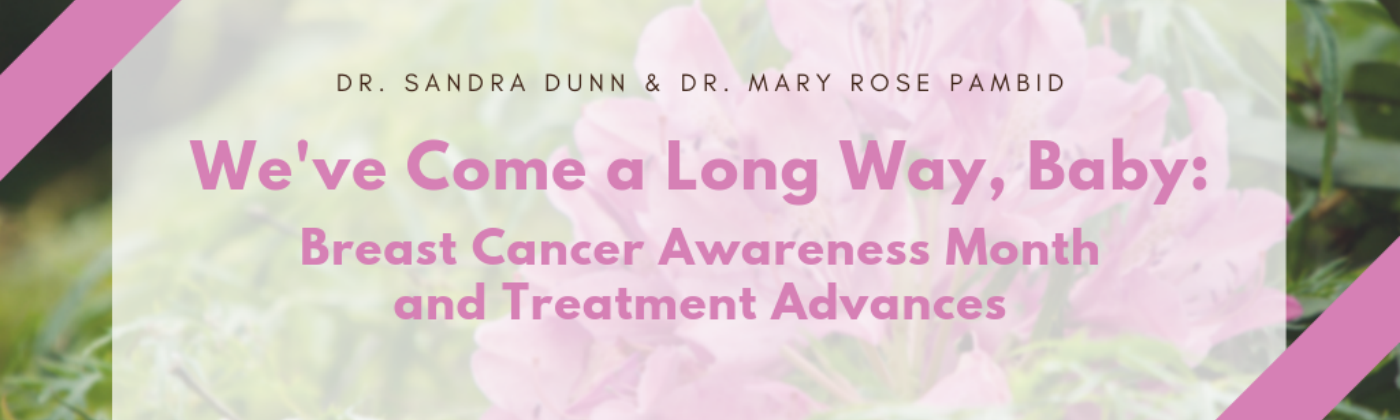Dr. Sandra Dunn — Breast Cancer Awareness Month