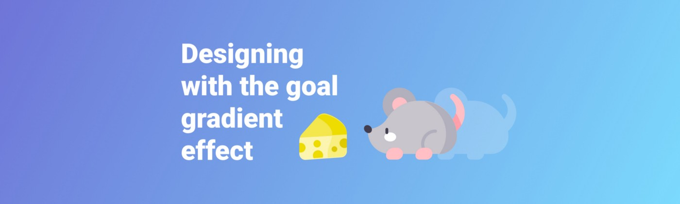 An illustration of a mouse closing in on a piece of cheese with the title: goal-gradient effect
