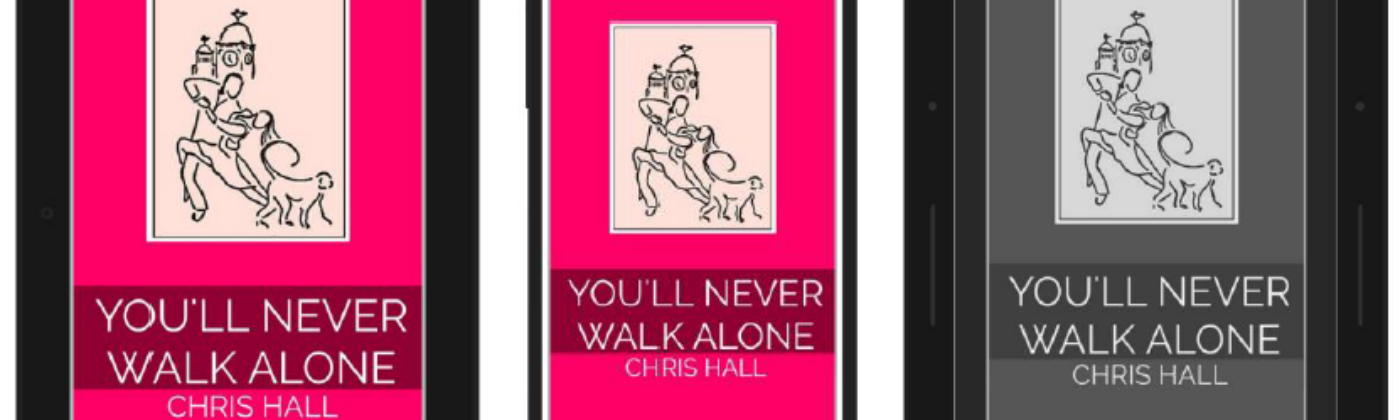 ebook covers of 'You'll Never Walk Alone' by Chris Hall