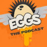 EGGS! The Podcast