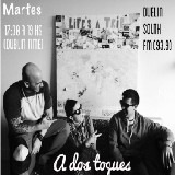 A dos toques - Dublin South FM