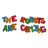 TheRobotsAreComing