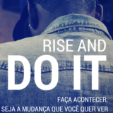 Rise and DO IT