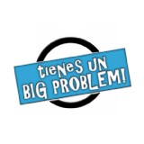 Go to tienes un BIG PROBLEM!