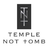 Temple Not Tomb