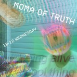MoMA of Truth