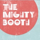 The Mighty Booth