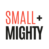 Small + Mighty
