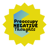 Preoccupy Negative Thoughts