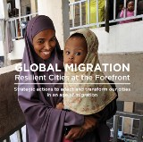 Global Migration: Resilient Cities at the Forefront