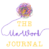 The UnWork Journal