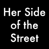 Her Side of the Street