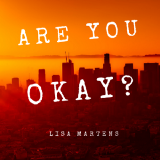 """Are you okay?"""