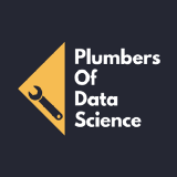 Plumbers Of Data Science
