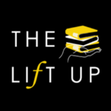 The Lift Up Podcast