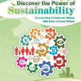 Discover the Power of Sustainability-Connecting Taiwanese Values with International Vision