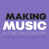 Making Music in the 21st Century
