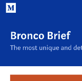 Bronco Brief