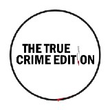 The True Crime Edition