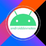 Android Dev Notes