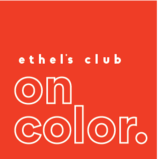 Ethel's Club: On Color