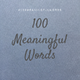 100 Meaningful Words