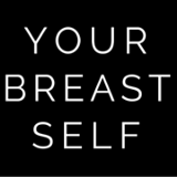 Your Breast Self