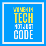 Women in Tech Not Just Code