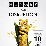 Hungry For Disruption