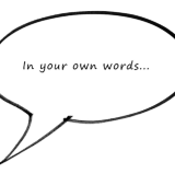 In Your Own Words